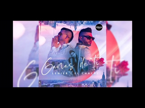 Lenier ❌ Chacal - Ganas De Ti (Audio Oficial)