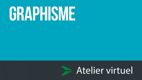 Graphisme - Atelier d'exploration virtuel