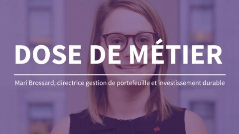 Dose de métier | Directrice gestion de portefeuille et investissement durable