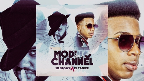 Sr. Brown ft. El Taiger - Modelo de Channel |