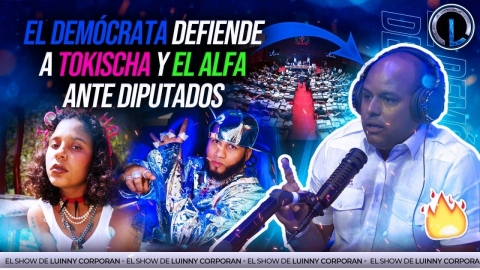 EL DEMOCRATA SE KILLA Y DEFIENDE A TOKISCHA Y EL...