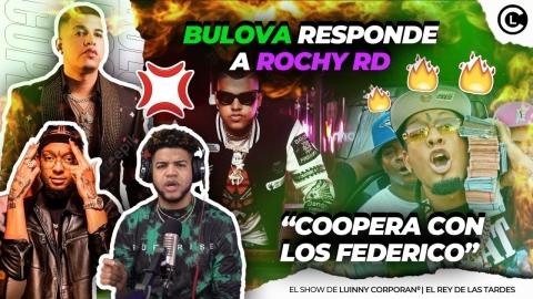 """BULOVA LE ENTRA Y QUEMA CON TO A ROCHY RD """"RESPONDE COOPERA CON LOS..."""