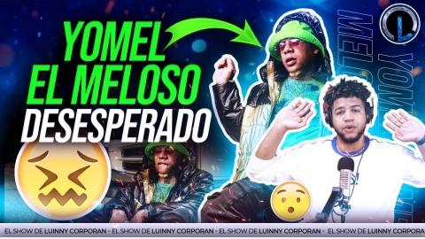 YOMEL EL MELOSO DESESPERADO PIERDE EL CONTROL Y SE DESAHOGA FEO EN...