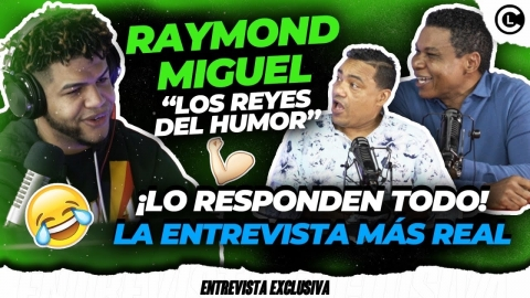 """RAYMOND Y MIGUEL """"LOS REYES"""" LA ENTREVISTA MÁS HUMILDE DE LA..."""