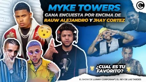 MYKE TOWERS MUY POR ENCIMA DE RAUW ALEJANDRO Y JHAY CORTEZ SEGÚN...