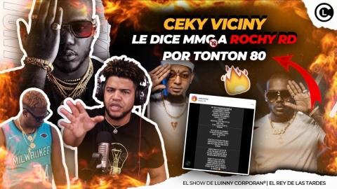 CEKY VICINY SE LLENA Y LE ENTRA A ROCHY RD POR CULPA DE TONTON 80...