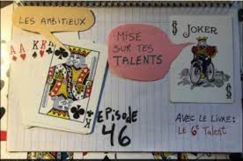 Mise sur tes talents (Le 6e talent)
