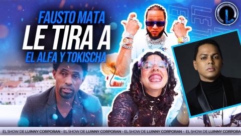 """FAUSTO MATA Y SAMUEL MATA SE COMEN A SANTIAGO MATIAS """"ALOFOKE""""..."""