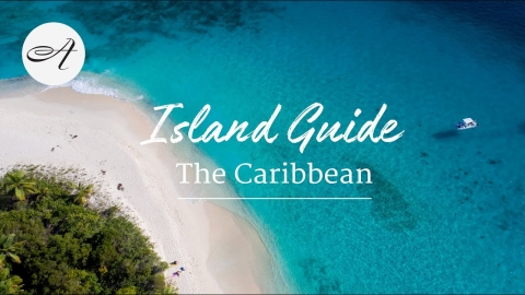 The Caribbean - An island guide with Audley Travel