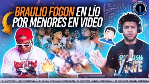 BRAULIO FOGON EN LÍO POR MENORES EN VIDEOS MUSICAL. YAILIN Y DJ SAMMY ROMPEN Y SE DEJAN DE SEFUIR