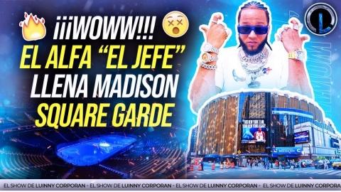 "EL ALFA ""EL JEFE"" LLENÓ EL MADISON, CHERRY SE ROBA EL SHOW. ROCHY RD SACA A YOMEL DE CANCION OPA OPA"