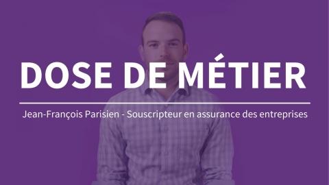 Dose de métier | Souscripteur en assurance des entreprises