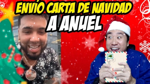 ENVÍO CARTA DE NAVIDAD A ANUEL 🎄🎅😂