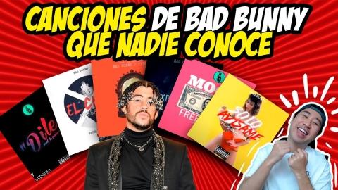 CANCIONES DE BAD BUNNY QUE NADIE CONOCE 🤩