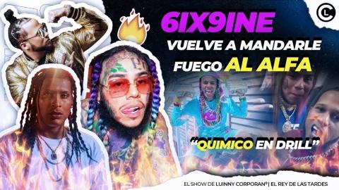 """6IX9INE SOFOCAO CON EL ALFA """"EL JEFE"""" LE MANDA FUEGO. QUIMICO..."""