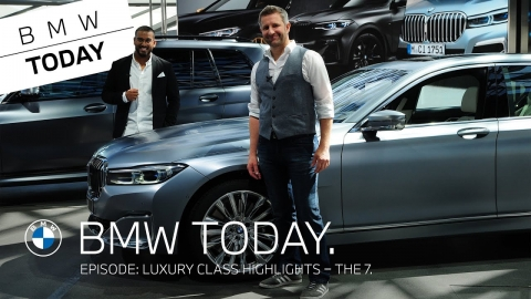 BMW Today – Episode 31: Luxury class highlights – THE 7.