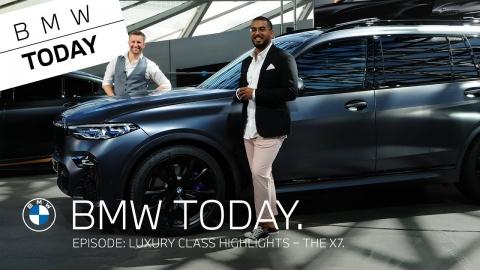 BMW Today – Episode 32: Luxury class highlights – THE X7 Dark...