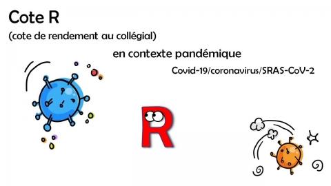 La Cote R en contexte pandémique de la Covid-19