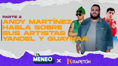 Manejador de Yandel y Guaynaa, ANDY MARTÍNEZ,...