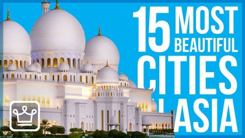 15 MOST Beautiful Cities in ASIA