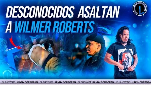 """WILMER ROBERTS ASALTADO Y GOLPEADO POR DELINCUENTES """"DETALLES Y LLAMADO A LA POLICÍA NACIONAL"""""""