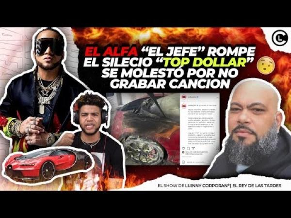 """EL ALFA """"EL JEFE"""" DESAHOGO SOBRE EL BUGATTI. HACE RESPONSABLE A """"TOP DOLLAR"""" SI PASA ALGO A SU VIDA"""