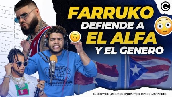 """FARRUKO DA LA CARA POR EL ALFA """"EL JEFE"""" Y ENFRENTA COLEGAS DE PR """"ENVIA MENSAJE A ARTISTAS DE RD"""""""